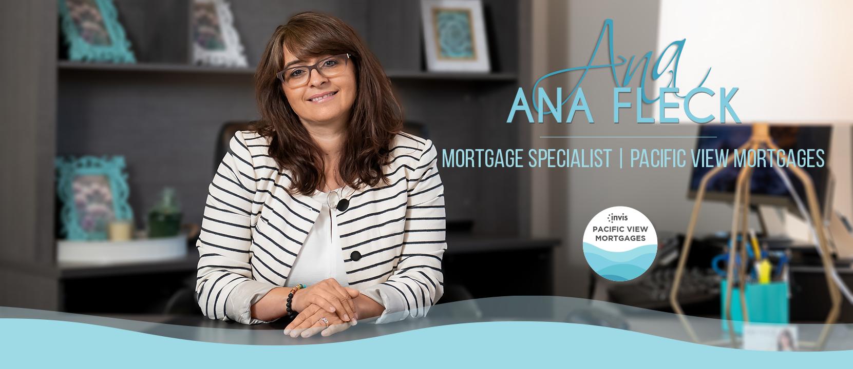 Ana Fleck, Mortgage Broker